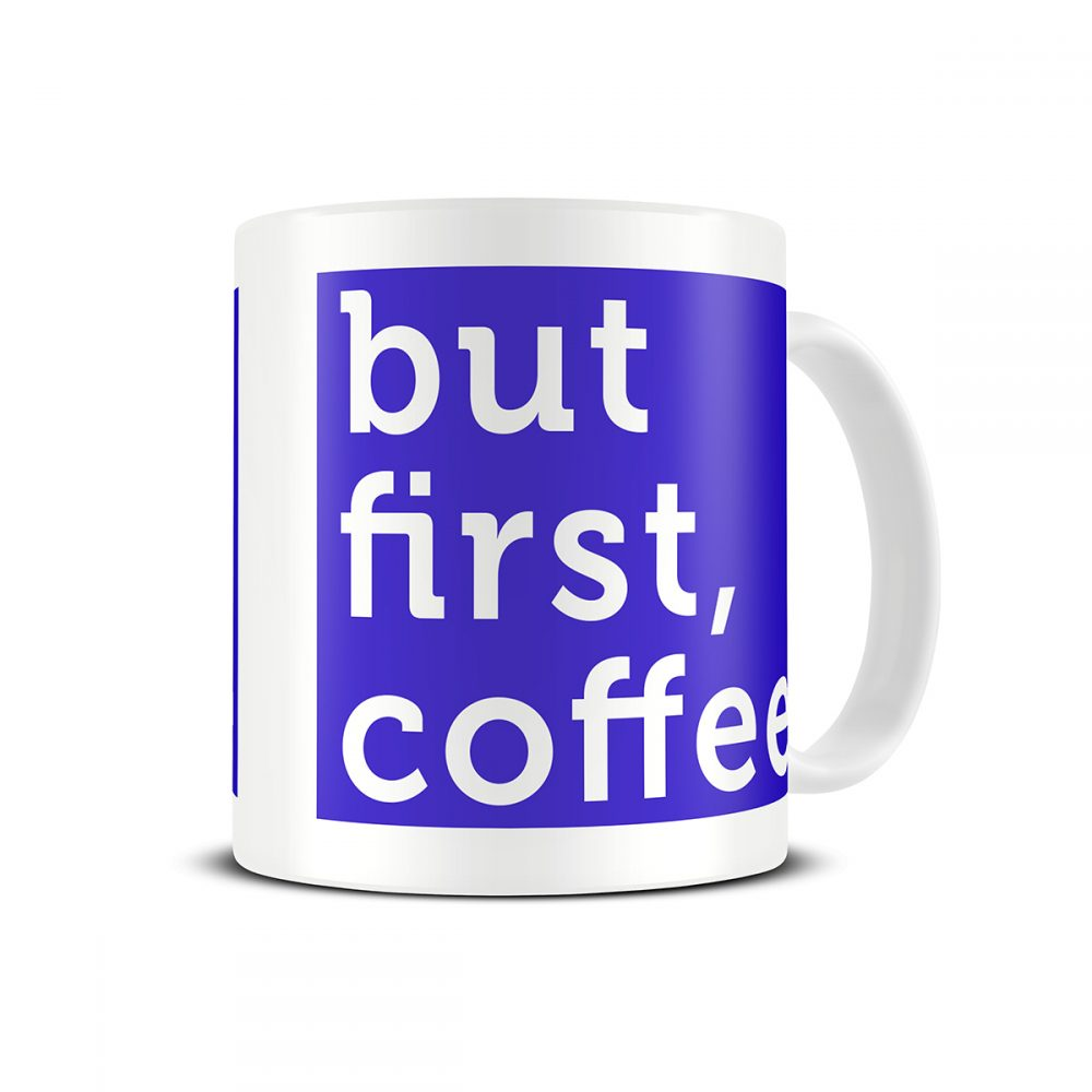 but-first-coffee-typography-print-mug