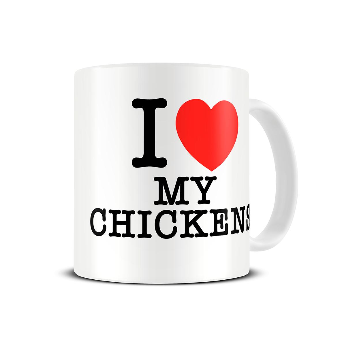 i-love-my-chickens-gift-mug